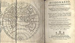 DIZIONARIO GEOGRAFICO PORTATILE. Ovvero Descrizione di tutti i Regni, Provincie, Città, ...
