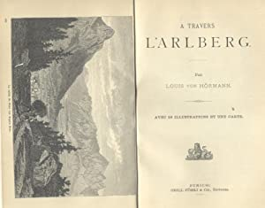A TRAVERS L'ARLBERG. 1880 circa.
