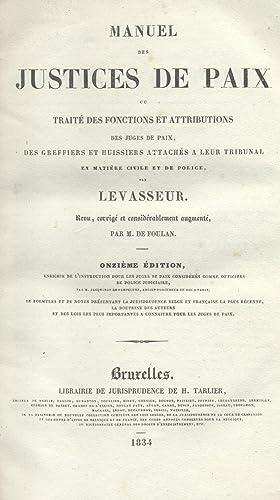 MANUEL DES JUSTICES DE PAIX. Ou Traité des fonctions et attributions des juges de paix, des ...