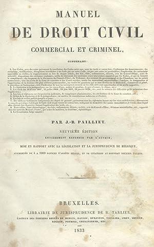 MANUEL DE DROIT CIVIL, COMMERCIAL ET CRIMINEL. Neuvième édition, entièrement ...