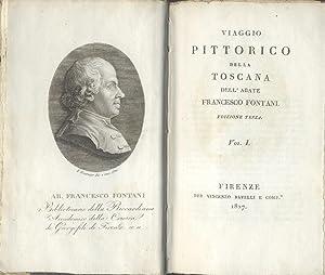 VIAGGIO PITTORICO DELLA TOSCANA.: FONTANI Francesco.