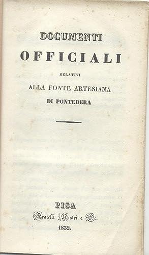 DOCUMENTI OFFICIALI RELATIVI ALLA FONTE ARTESIANA DI PONTEDERA.: SAVI Paolo / BRANCHI Giuseppe.
