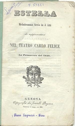ESTELLA (1846). Libretto dell'Opera. Melodramma semiserio in tre atti di Francesco Maria Piave...