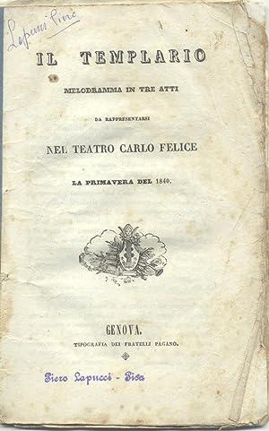 IL TEMPLARIO (1840). Libretto dell'Opera. Melodramma in: NICOLAI Ottone (Königsberg,