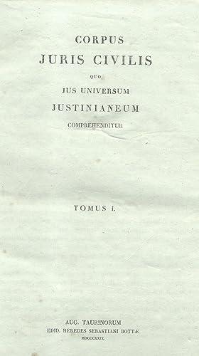 CORPUS JURIS CIVILIS QUO JUS UNIVERSUM JUSTINIANEUM COMPREHENDITUR.