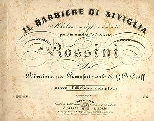 IL BARBIERE DI SIVIGLIA (1816). Melodramma buffo in due atti posto in musica. Riduzione per ...