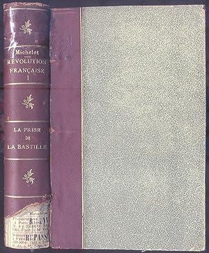 RÉVOLUTION FRANÇAISE.: MICHELET Jules.