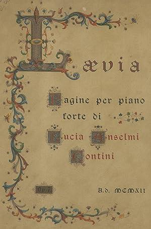 LAEVIA. Pagine per Pianoforte (Op.7). Proprietà dell'Autrice, copyright 1912.: CONTINI ...