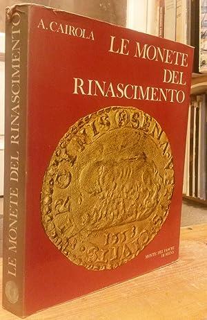 LE MONETE DEL RINASCIMENTO.: CAIROLA Aldo.