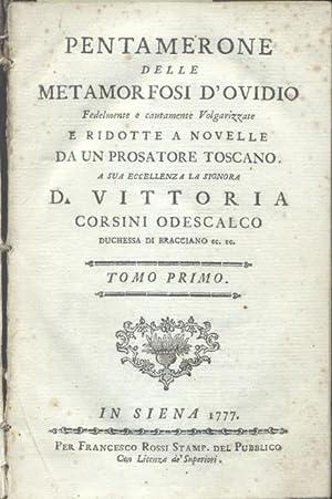 PENTAMERONE DELLE METAMORFOSI D'OVIDIO. Fedelmente e cautamente volgarizzate e ridotte a ...