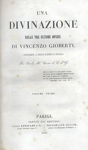 """UNA DIVINAZIONE SULLE TRE ULTIME OPERE DI VINCENZO GIOBERTI. I """"Prolegomeni"""", """"Il ..."""