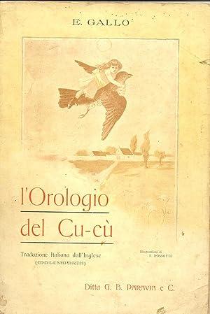 """L'OROLOGIO DEL CU-CÙ (""""Molesworth""""). Traduzione italiana dall'Inglese.: GALLO E."""