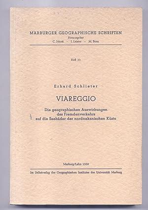 VIAREGGIO. Die geographischen Auswirkungen des Fremdenvarkehrs auf die Seebäder der ...
