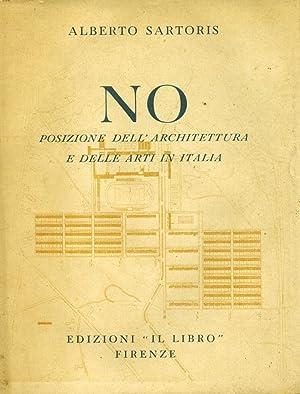 NO. Posizione dell'architettura e delle arti in Italia. 1949 circa.: SARTORIS Alberto.
