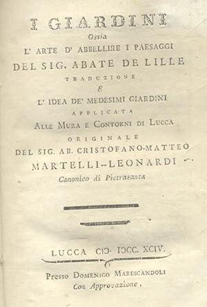 """I GIARDINI ossia L'ARTE DI ABBELLIRE I PAESAGGI. Traduzione e """"L'idea dei medesimi ..."""
