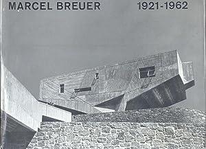 MARCEL BREUER, 1921-1962.: JONES Cranston (a cura di).