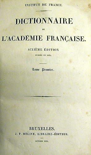 DICTIONNAIRE DE L'ACADÉMIE FRANÇAISE.: Institut de France.