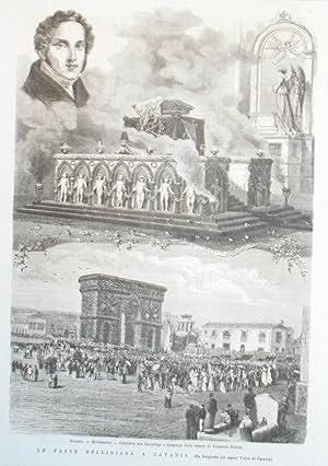LE FESTE BELLINIANE A CATANIA. Xilografia raffigurante alcune immagini della manifestazione, da ...