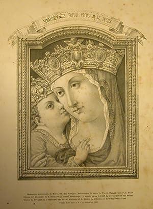 Incisione miracolosa di Maria SS. del Refugio, Protettrice di tutta la Val di Chiana, venerata ...