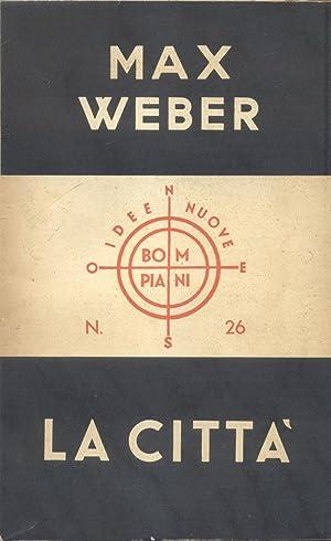 LA CITTÀ.: WEBER Max.