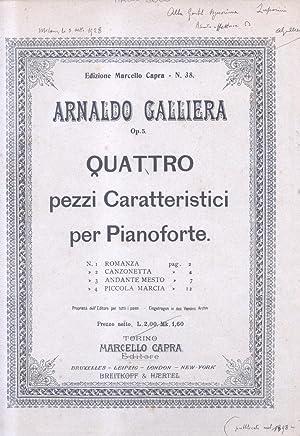QUATTRO PEZZI CARATTERISTICI PER PIANOFORTE (Op.5) (Pl.n°38).: GALLIERA Arnaldo.
