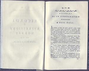 RICORDI E RIFLESSIONI MORALI DI UN DEMOCRATICO. Nessuna indicazione editoriale, ma 1797 o 1798.