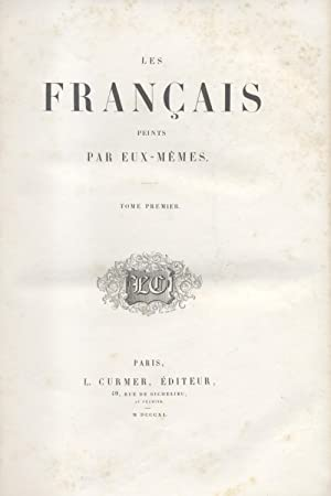 LES FRANÇAISES PEINTS PAR EUX-MÉMES. Encyclopédie morale di dix-nueviè...