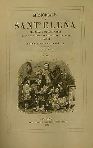 IL MEMORIALE DI SANT'ELENA. Ornato con appositi disegni del celebre Charlet. Prima versione ...