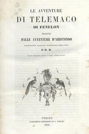 """LE AVVENTURE DI TELEMACO. Seguite dalle """"Avventure di Aristondo"""". Traduzione italiana ..."""