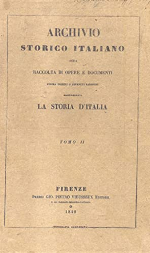 DIARIO DELLE COSE AVVENUTE IN SIENA DAL 20 LUGLIO 1550 AL 28 GIUGNO 1555. Con altre narrazioni e ...