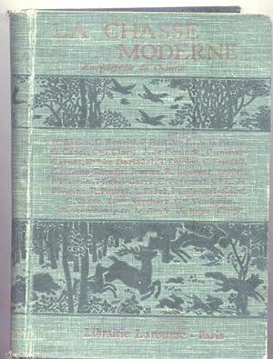 LA CHASSE MODERNE. Encyclopédie du chasseur. 1910 circa.