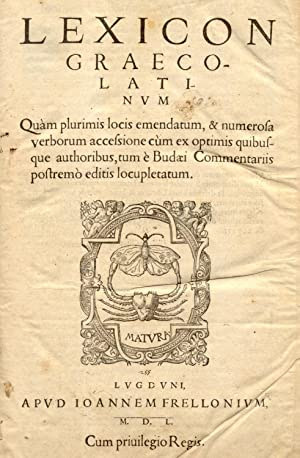 LEXICON GRAECO-LATINUM. Quam plurimis locis emendatum, &: BUDAEUS Guillelmus.