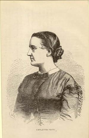 Incisione originale raffigurante la cantante lirica Carlotta Patti (Firenze, 1835-1889).