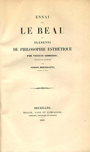ESSAI SUR LE BEAU ou ELEMENTS DE PHILOSOPHIE ESTHETIQUE. Traduit de l'Italien par Joseph ...