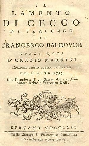 IL LAMENTO DI CECCO DA VARLUNGO. Colle note d'Orazio Marrini. Edizione giusta quella di ...