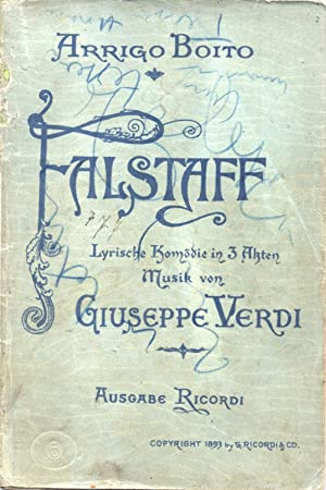 FALSTAFF (1893). Commedia lirica in tre Atti di A.Boito. Libretto d'opera in versione italiana...