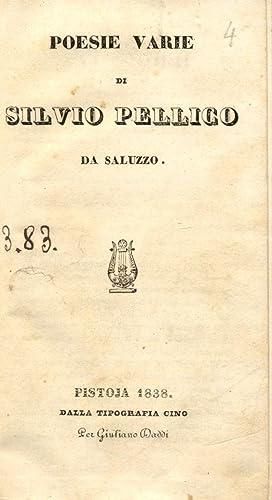 POESIE VARIE.: PELLICO Silvio.