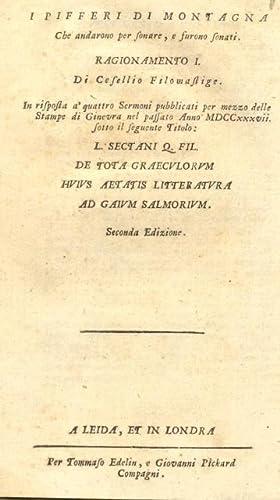 I PIFFERI DI MONTAGNA CHE ANDARONO PER SONARE, E FURONO SONATI. 1738 circa.