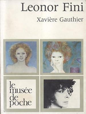 LEONOR FINI.: GAUTHIER Xavière.