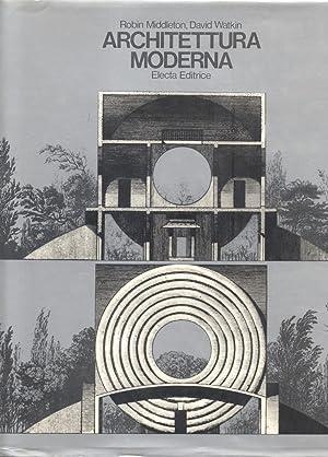 ARCHITETTURA MODERNA.: MIDDLETON Robin / WATKIN David.