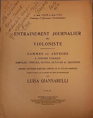ENTRAINEMENT JOURNALIER DU VIOLONISTE. Gammes et Arpeges a cordes uniques, simples, tierces, sixtes...