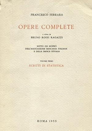 OPERE COMPLETE. A cura di Bruno Rossi Ragazzi, Federico Caffè e Francesco Sirugo, sotto gli ...