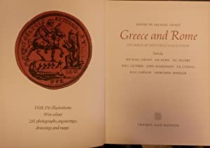 GREECE AND ROME. The Birth of Western Civilization.: GRANT Michael.