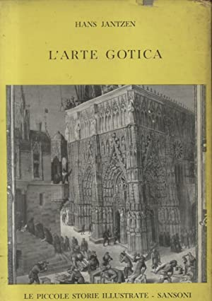 L'ARTE GOTICA.: JANTZEN Hans.