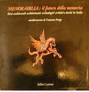 MEMORABILIA: IL FUTURO DELLA MEMORIA. Beni ambientali, architettonici, archeologici, artistici e ...