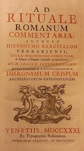 AD RITUALE ROMANUM COMMENTARIA. Cum Indice locupletissimo.: BARUFFALDI Hieronymo.