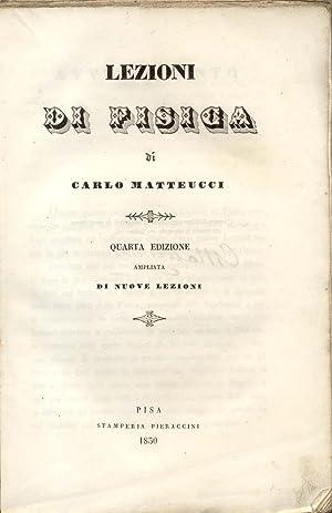 LEZIONI DI FISICA.: MATTEUCCI Carlo.