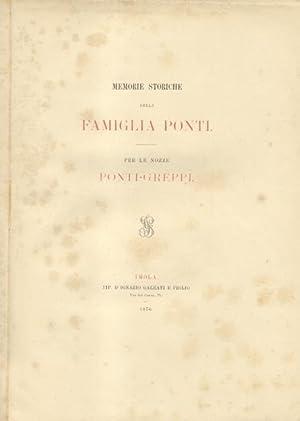 MEMORIE STORICHE DELLA FAMIGLIA PONTI. Per le: PASOLINI Pier Desiderio