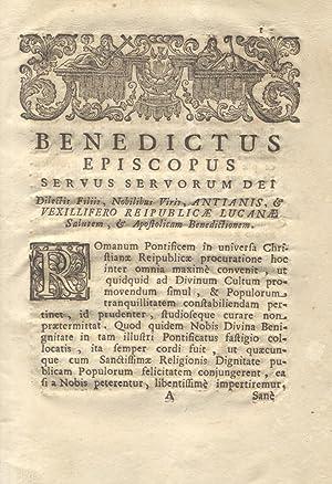 Benedictus Episcopus Servus Servorum Dei Dilectis Filiis, Nobilibus Viris, Antianis, & ...