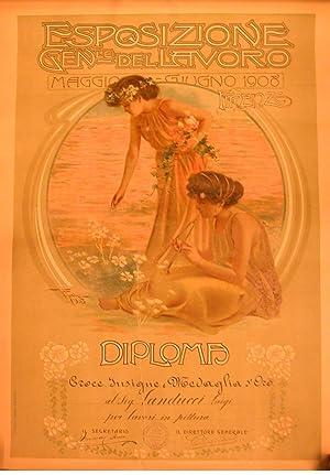 ESPOSIZIONE GENERALE DEL LAVORO. FIRENZE, MAGGIO - GIUGNO 1908. Diploma di Croce Insigne e Medaglia...